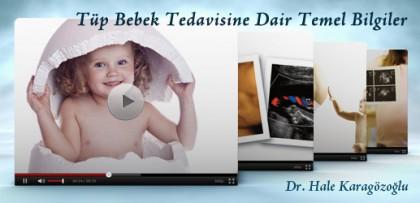 Tüp Bebek Tedavisine Dair Temel Bilgiler